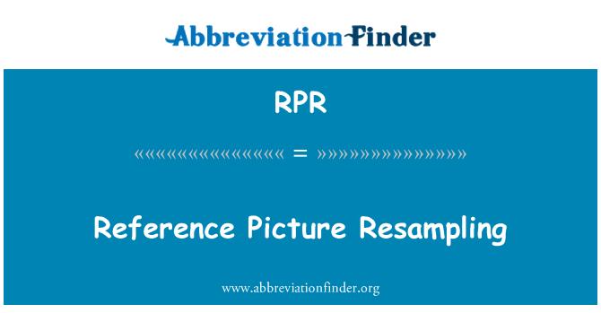 RPR: Reference Picture Resampling