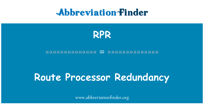 RPR: Route Processor Redundancy