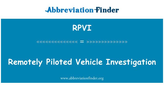 RPVI: Vehículo remotamente pilotado investigación