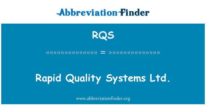 RQS: Rápida Quality Systems Ltd.