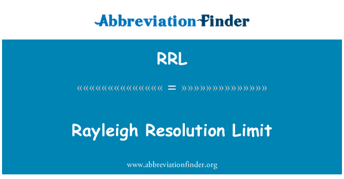 RRL: Rayleigh Resolution Limit