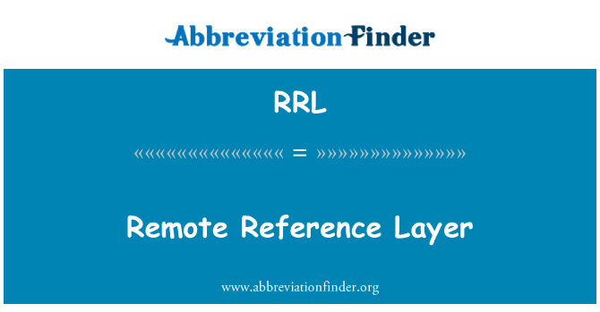RRL: Remote Reference Layer