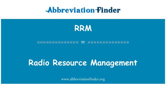 RRM: Administración de recursos de radio