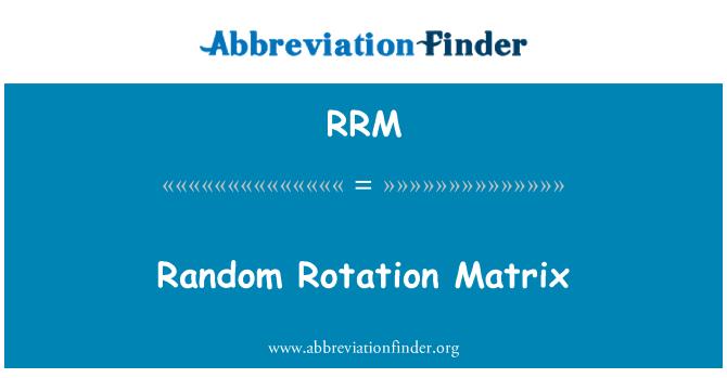 RRM: Matriz de rotación aleatoria