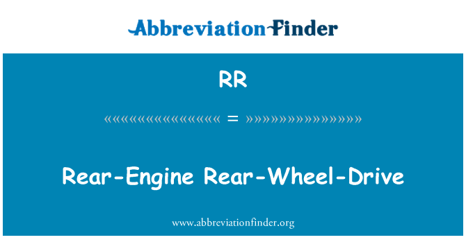 RR: Rear-Engine Rear-Wheel-Drive