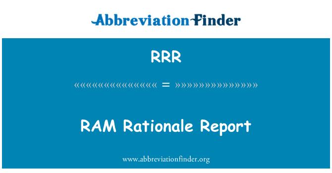 RRR: RAM Rationale Report