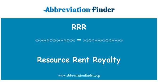 RRR: Resource Rent Royalty