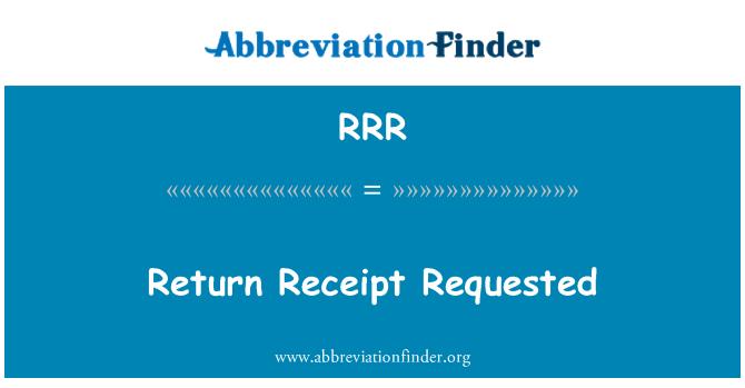 RRR: Return Receipt Requested