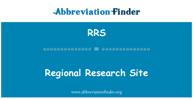 RRS: Regional Research Site