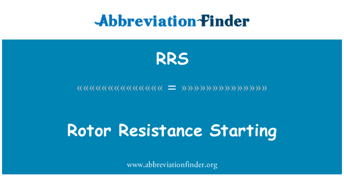 RRS: Rotor Resistance Starting