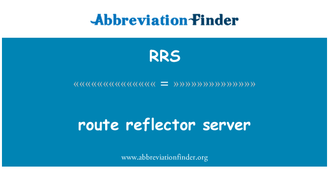 RRS: route reflector server