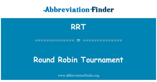 RRT: Round Robin Tournament