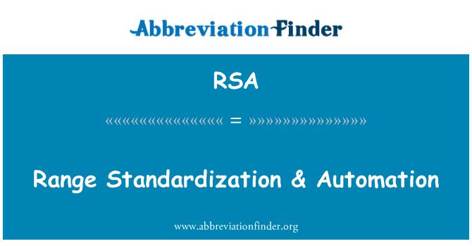 RSA: Range Standardization & Automation