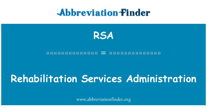 RSA: Rehabilitation Services Administration