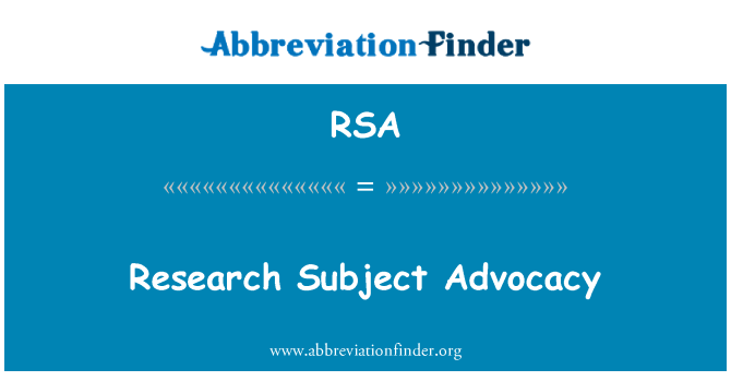 RSA: Research Subject Advocacy
