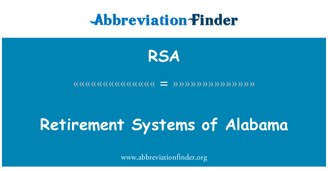 RSA: Retirement Systems of Alabama