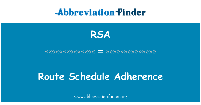 RSA: Route Schedule Adherence