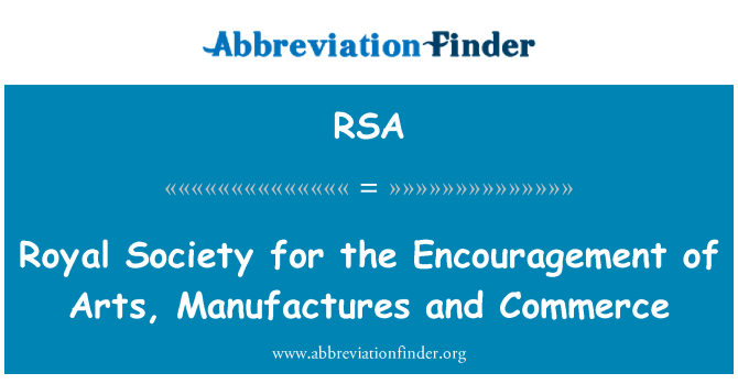 RSA: Royal Society for the Encouragement of Arts, Manufactures and Commerce