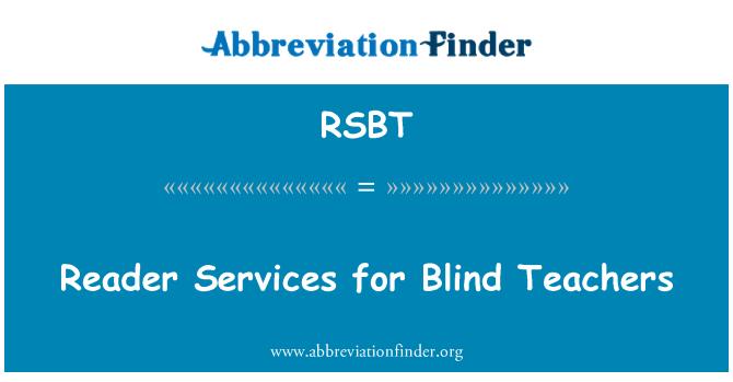 RSBT: Reader Services for Blind Teachers