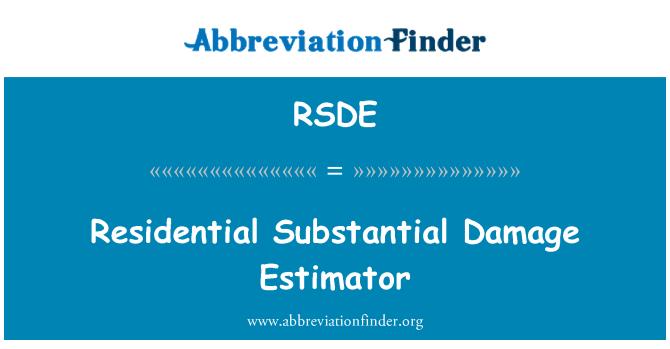 RSDE: Residential Substantial Damage Estimator