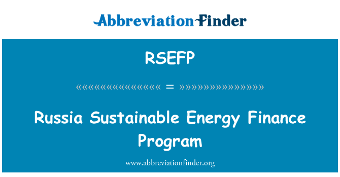 RSEFP: Russia Sustainable Energy Finance Program