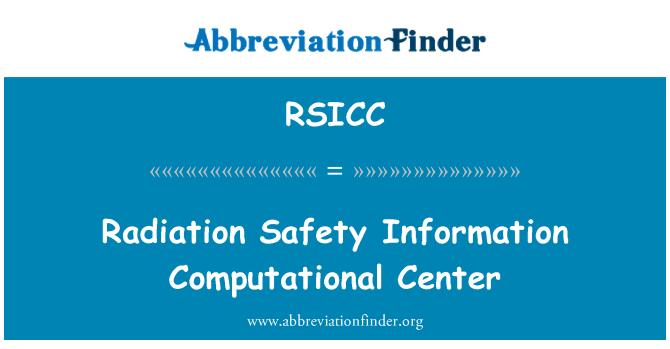 RSICC: Radiation Safety Information Computational Center