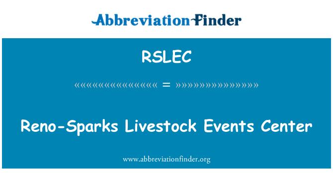 RSLEC: Reno-Sparks Livestock Events Center