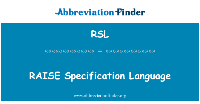 RSL: RAISE Specification Language
