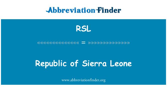RSL: Republic of Sierra Leone