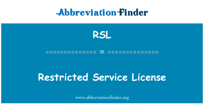 RSL: Restricted Service License