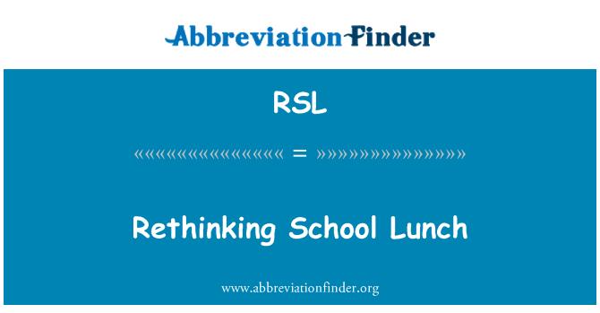 RSL: Rethinking School Lunch