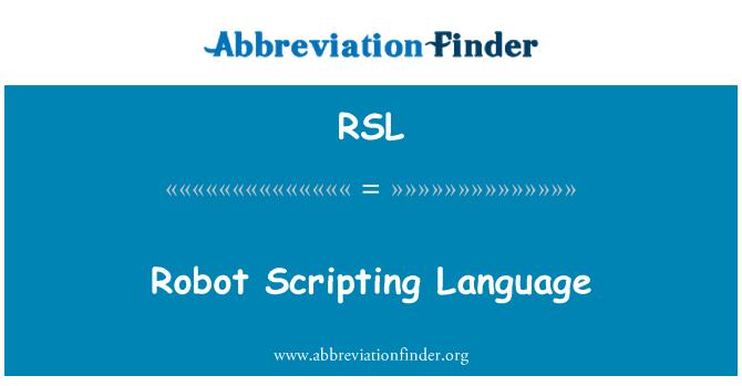 RSL: Robot Scripting Language
