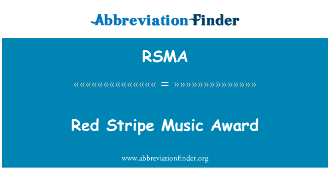 RSMA: Red Stripe Music Award