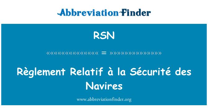 RSN: Règlement Relatif à la Sécurité des Navires