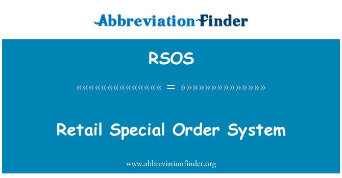 RSOS: Retail Special Order System