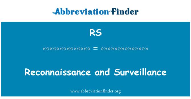 RS: Reconnaissance and Surveillance