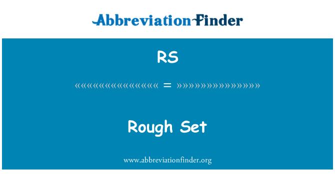 RS: Rough Set