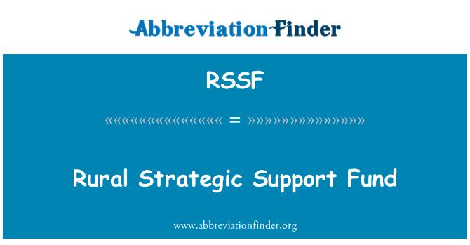 RSSF: Rural Strategic Support Fund