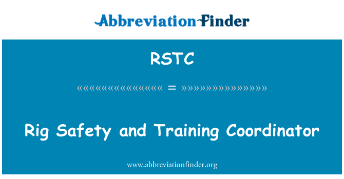 RSTC: Rig Safety and Training Coordinator