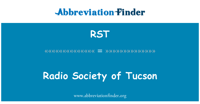 RST: Radio Society of Tucson