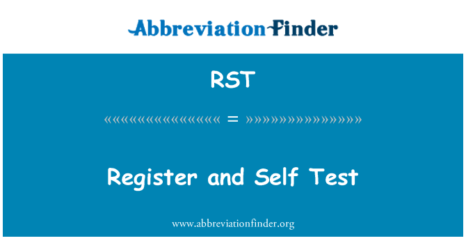 RST: Register and Self Test