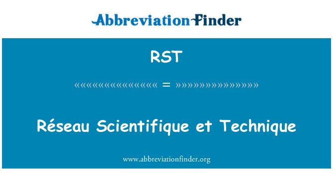RST: Réseau Scientifique et Technique
