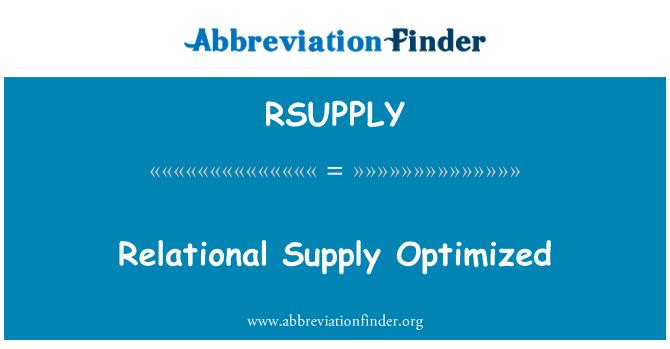 RSUPPLY: 优化的关系供应