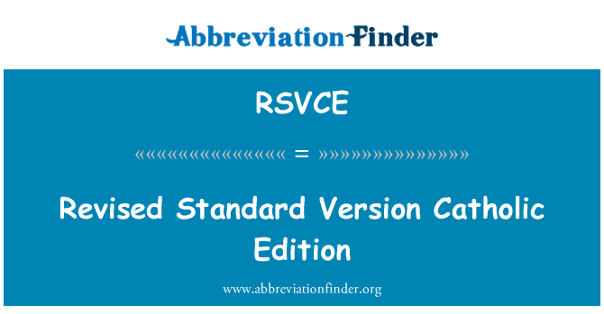 RSVCE: Revised Standard Version Catholic Edition