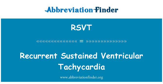 RSVT: Taquicardia Ventricular sostenida recurrente