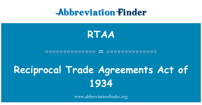 Rtaa Reciprocal Trade Agreements Act Of 1934