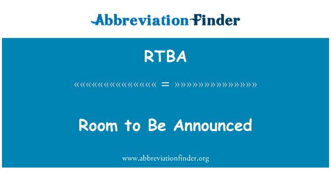 RTBA: Habitación se anunciarán