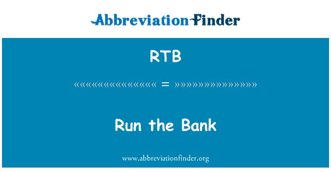 RTB: Run the Bank