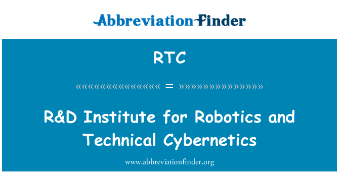 RTC: R&D Institute for Robotics and Technical Cybernetics
