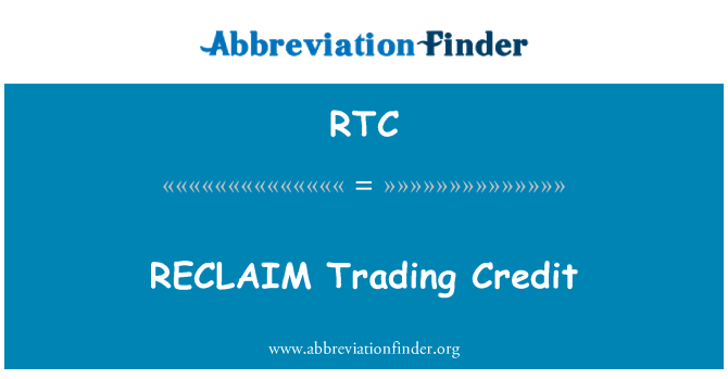 RTC: RECLAIM Trading Credit